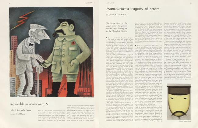 Article Preview: Manchuria—a tragedy of errors, April 1932 1932 | Vanity Fair