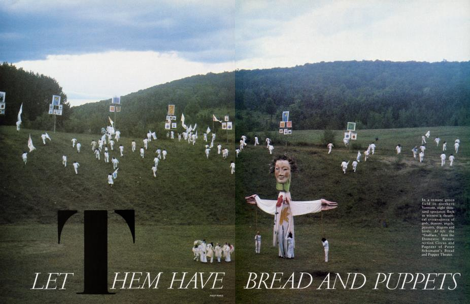 LET THEM HAVE BREAD AND PUPPETS