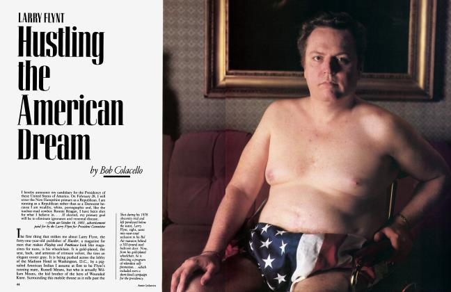 Article Preview: LARRY FLYNT Hustling the American Dream, February 1984 1984 | Vanity Fair