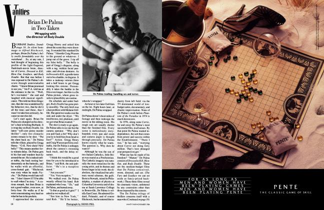 Article Preview: Brian De Palma in Two Takes, November 1984 1984 | Vanity Fair