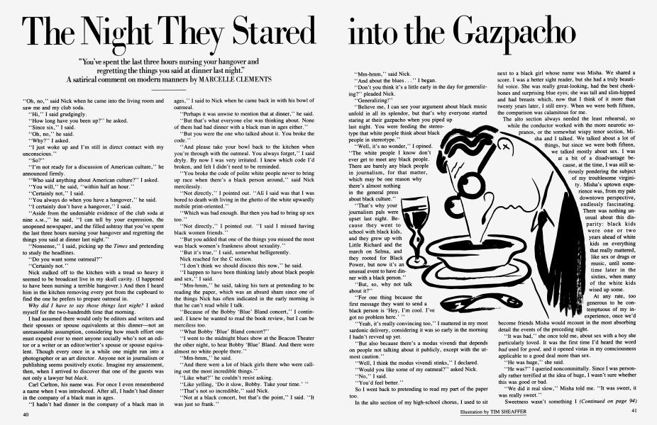 The Night They Stared into the Gazpacho