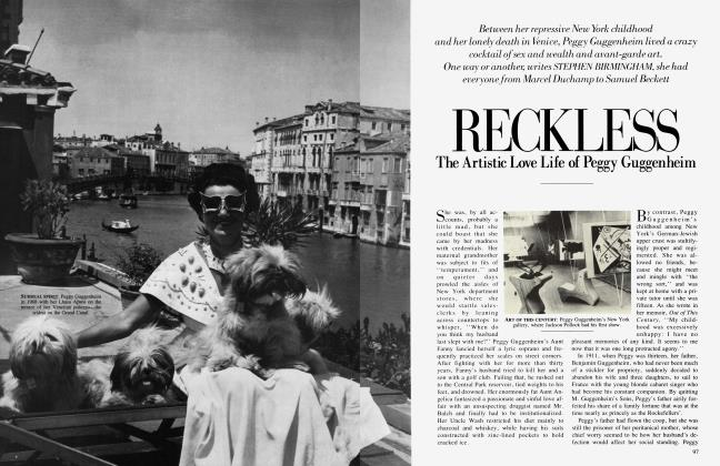 Article Preview: RECKLESS The Artistic Love Life of Peggy Guggenheim, February 1986   Vanity Fair