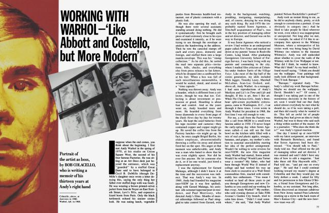Article Preview: WORKING WITH WARHOL—'Like Abbott and Costello, but More Modern', July 1987 | Vanity Fair