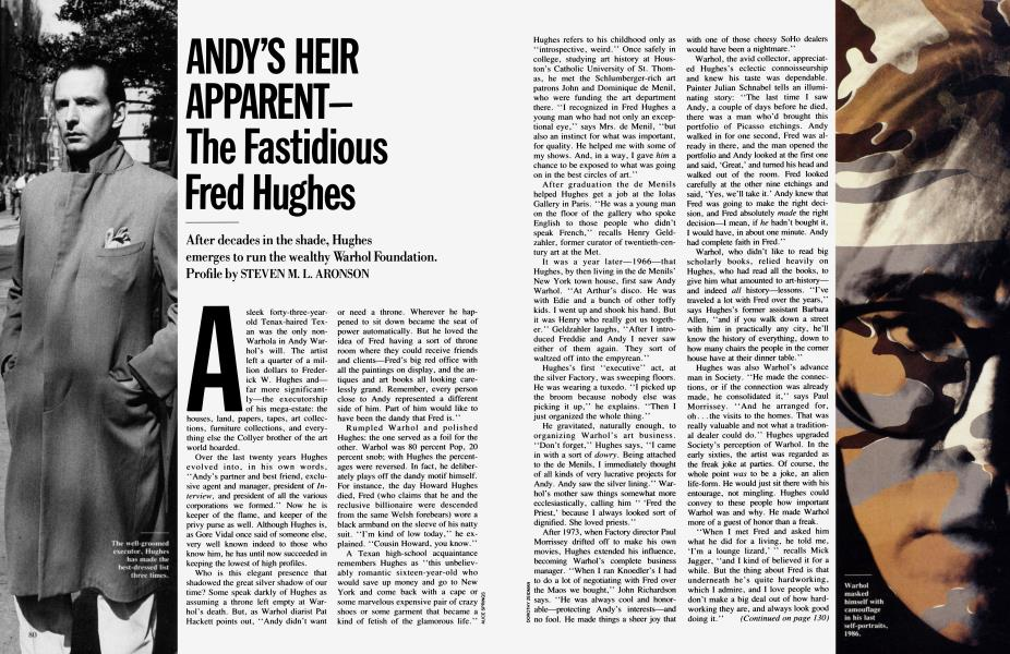 ANDY'S HEIR APPARENT—The Fastidious Fred Hughes