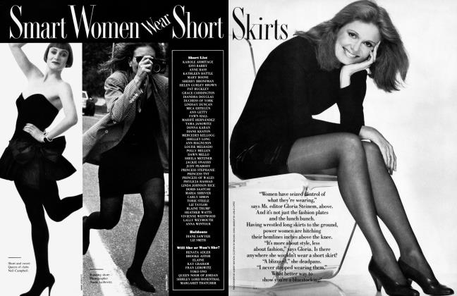 Article Preview: Smart Women Wear Short Skirts, August 1987 1987   Vanity Fair