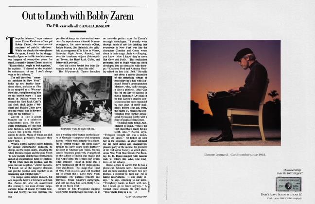 Article Preview: Out to Lunch with Bobby Zarem, August 1987 1987 | Vanity Fair