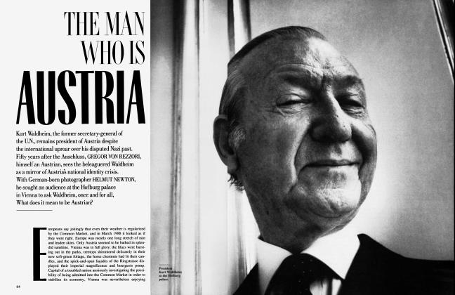 Article Preview: THE MAN WHO IS AUSTRIA, July 1988 | Vanity Fair