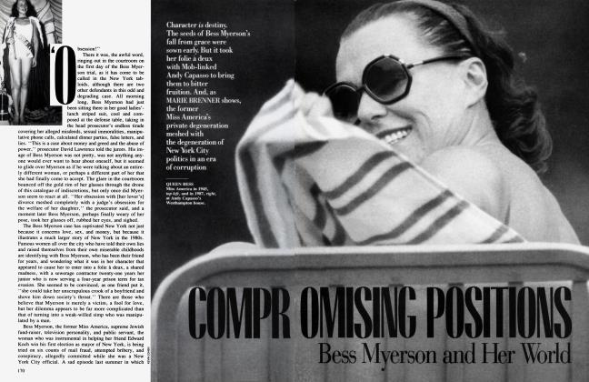 Article Preview: COMPROMISING POSITIONS Bess Myerson and Her World, December 1988 1988 | Vanity Fair