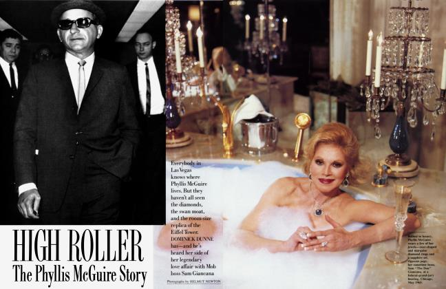 Article Preview: HIGH ROLLER: The Phyllis McGuire Story, June 1989 1989 | Vanity Fair