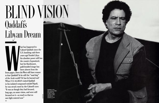 Article Preview: BLIND VISION Qaddafi's Libyan Dream, July 1989 | Vanity Fair