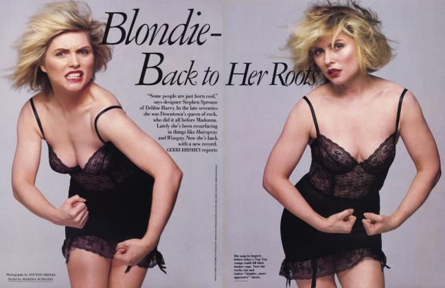 Article Preview: Blondie-Back to Her Roots, July 1989 1989 | Vanity Fair