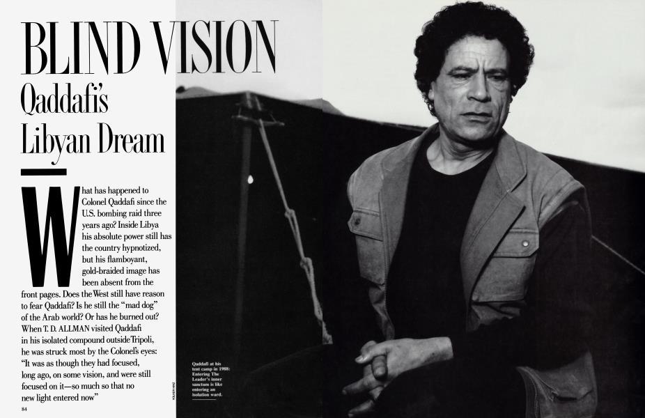 BLIND VISION Qaddafi's Libyan Dream