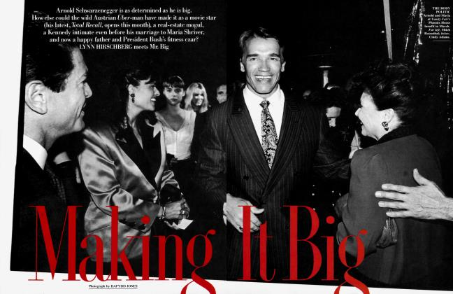 Article Preview: Making It Big, June 1990 1990 | Vanity Fair