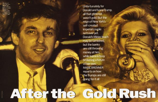Article Preview: After the Gold Rush, September 1990 | Vanity Fair