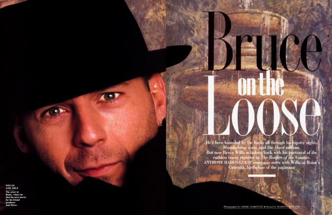 Article Preview: Bruce on the Loose, January 1991 1991 | Vanity Fair