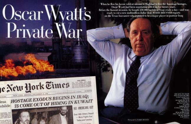 Article Preview: Oscar Wyatt's Private War, April 1991 1991 | Vanity Fair