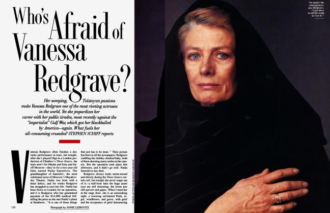 Article Preview: Who's A fraid of Vanessa Redgrave?, July 1991 1991 | Vanity Fair
