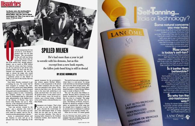 Article Preview: SPILLED MILKEN, July 1992 1992 | Vanity Fair