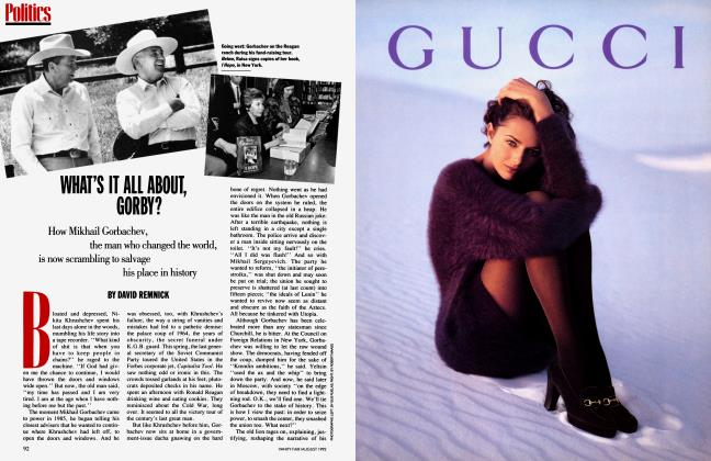Article Preview: WHAT'S IT ALL ABOUT, GORBY?, August 1992   Vanity Fair
