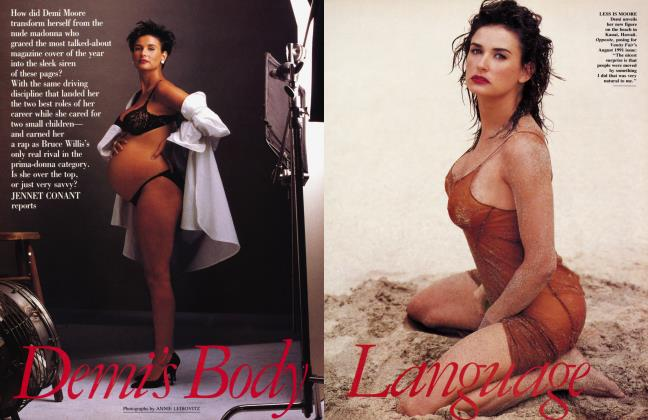 Article Preview: Demi's Body Language, August 1992 1992 | Vanity Fair