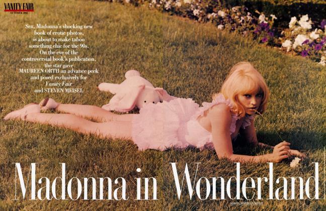 Article Preview: Madonna in Wonderland, October 1992 1992 | Vanity Fair
