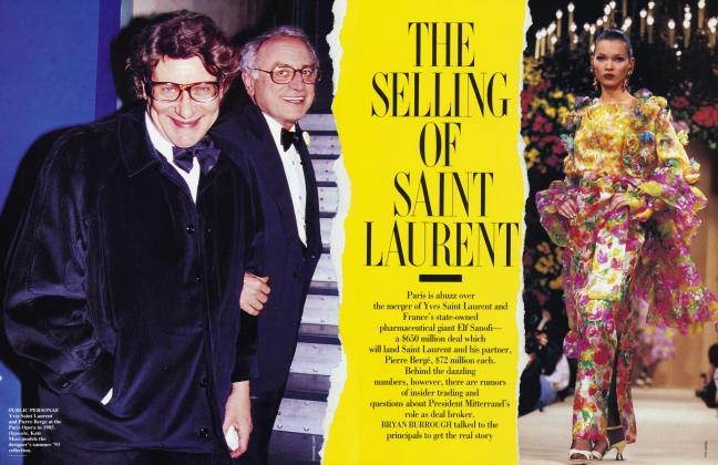 Article Preview: THE SELLING OF SAINT LAURENT, April 1993 1993 | Vanity Fair