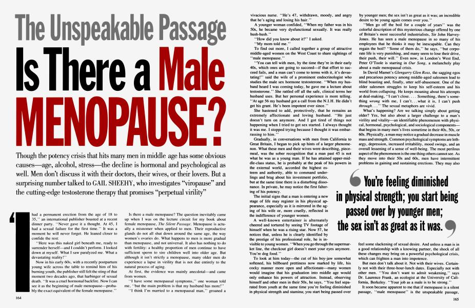 The Unspeakable Passage Is There a Male MENOPAUSE?