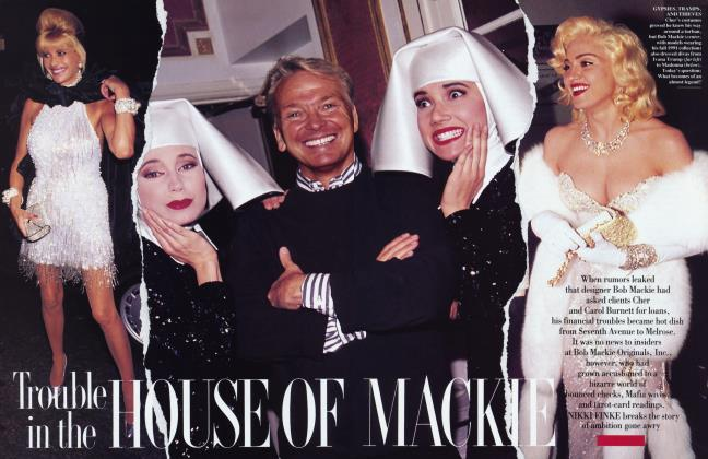 Article Preview: Trouble in the HOUSE OF MACKIE, June 1993 1993 | Vanity Fair