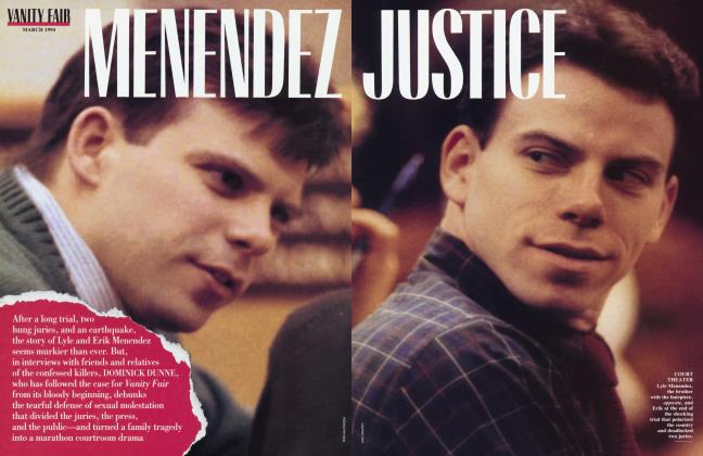Article Preview: MENENDEZ JUSTICE, March 1994 1994 | Vanity Fair