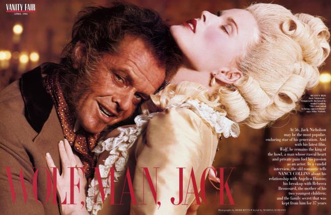 Article Preview: WOLF, MAN, JACK, April 1994 1994 | Vanity Fair