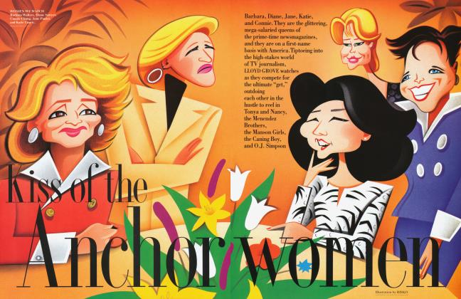 Article Preview: Kiss of the Anchorwomen, August 1994 1994 | Vanity Fair