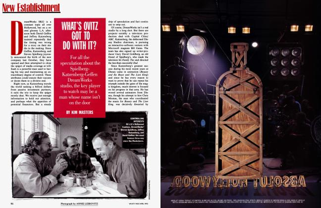 Article Preview: WHAT'S OVITZ GOT TO DO WITH IT?, April 1995 | Vanity Fair