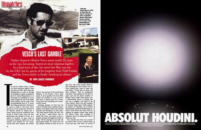 Article Preview: VESCO'S LAST GAMBLE, March 1996 | Vanity Fair