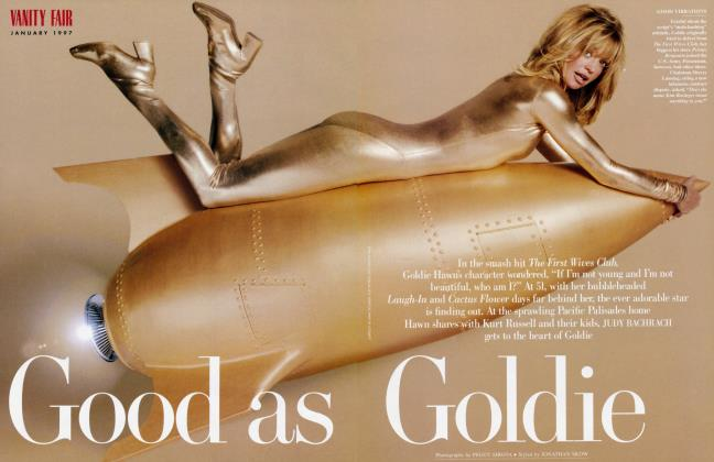 Article Preview: Good as Goldie, January 1997 1997 | Vanity Fair