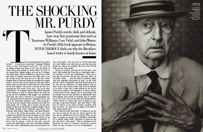 Article Preview: THE SHOCKING MR. PURDY, June 1997 1997 | Vanity Fair