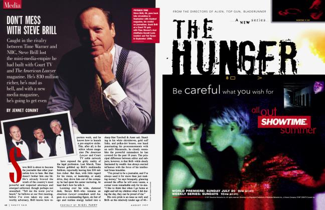 Article Preview: DON'T MESS WITH STEVE BRILL, August 1997 | Vanity Fair