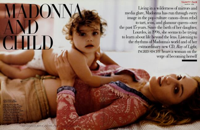Article Preview: MADONNA AND CHILD, March 1998 1998 | Vanity Fair