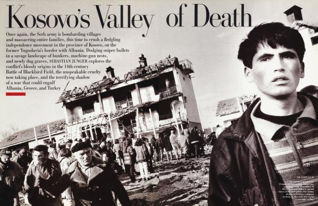 Article Preview: Kosovo's Valley of Death, July 1998 | Vanity Fair
