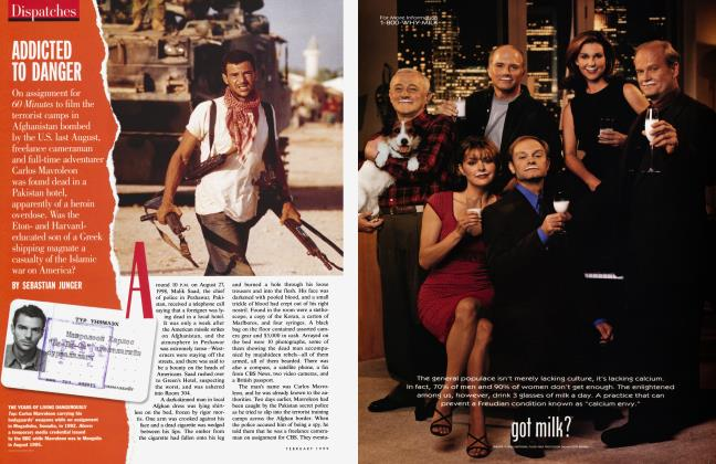 Article Preview: ADDICTED TO DANGER, February 1999 | Vanity Fair