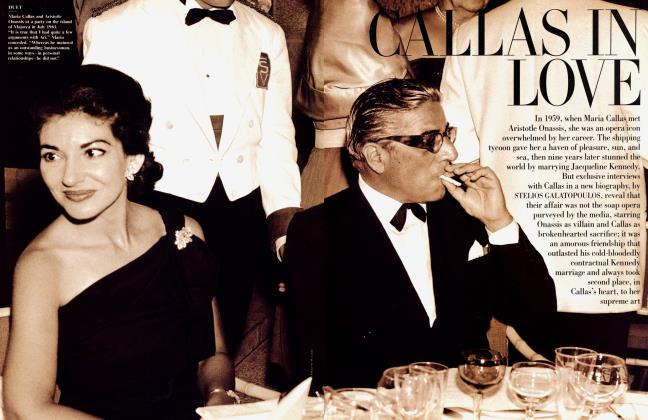 Article Preview: CALLAS IN LOVE, March 1999 1999 | Vanity Fair