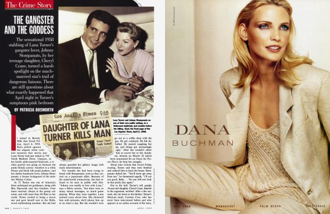 Article Preview: THE GANGSTER AND THE GODDESS, April 1999 1999 | Vanity Fair