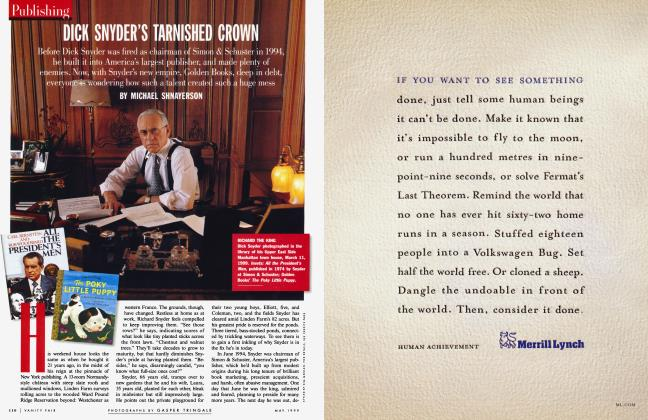 Article Preview: DICK SNYDER'S TARNISHED CROWN, May 1999 | Vanity Fair