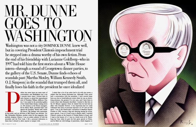 Article Preview: MR. DUNNE GOES TO WASHINGTON, May 1999 | Vanity Fair