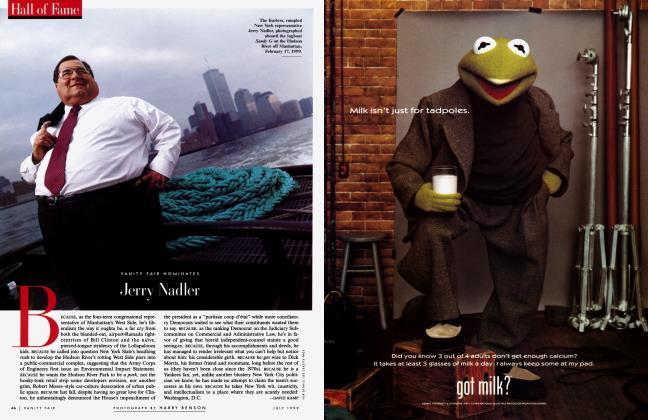 Article Preview: VANITY FAIR NOMINATES Jerry Nadler, July 1999 1999 | Vanity Fair