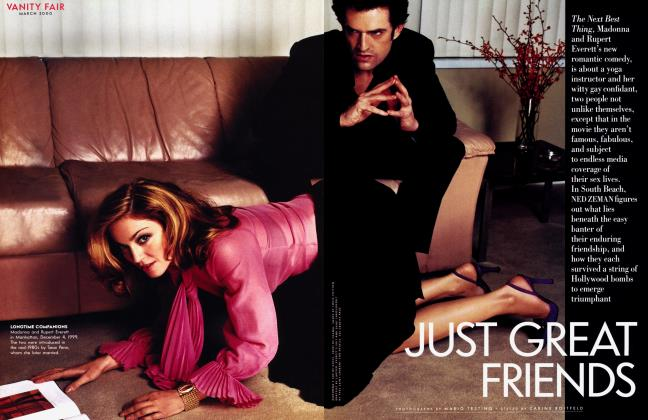 Article Preview: JUST GREAT FRIENDS, March 2000 | Vanity Fair