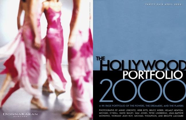 Article Preview: THE HOLLYWOOD PORTFOLIO 2000, April 2000 2000 | Vanity Fair