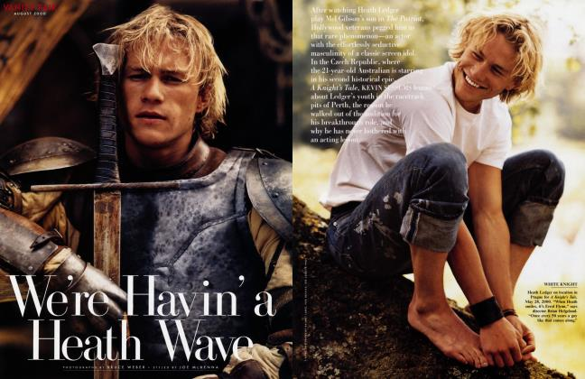 Article Preview: We're Havin' a Heath Wave, August 2000 2000 | Vanity Fair