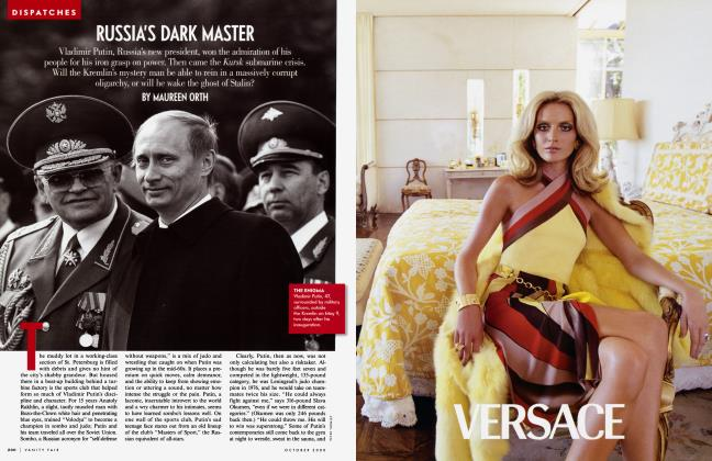 Article Preview: RUSSIA'S DARK MASTER, October 2000 | Vanity Fair