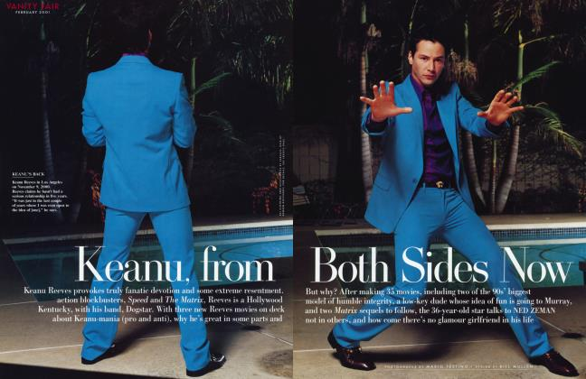 Article Preview: Keanu, from Both Sides Now, February 2001 2001 | Vanity Fair