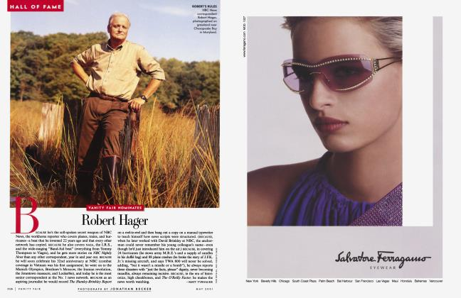 Article Preview: VANITY FAIR NOMINATES Robert Hager, May 2001 2001 | Vanity Fair